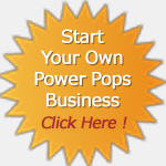 Start your our power pops business.